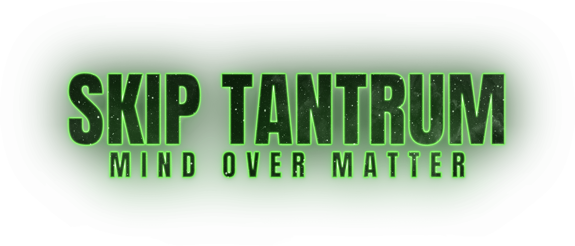 Skip Tantrum_Mind Over Matter
